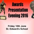 Dorset Storm Awards Presentation Evening St Edward's School, Friday 10th June 2016
